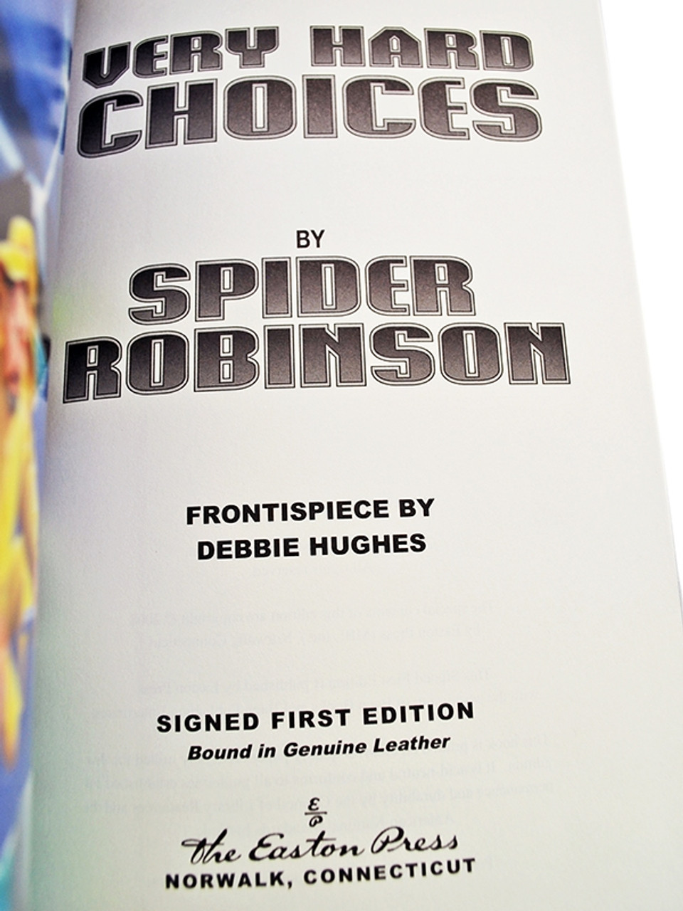 """Easton Press, Spider Robinson """"Very Hard Choices"""" Signed First Edition, Leather Bound Collector's Edition [Very Fine]"""