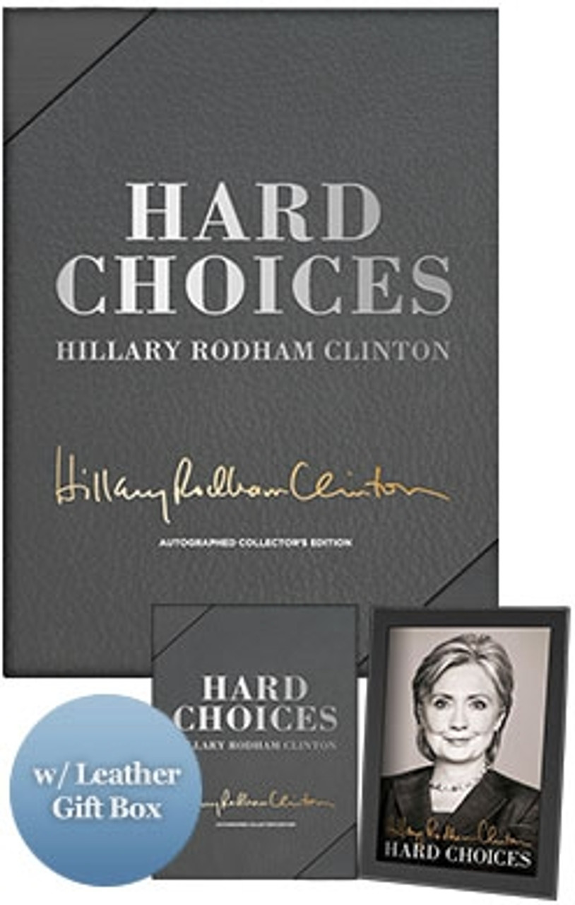 """Hillary Clinton """"Hard Choices"""" Signed Limited First Edition, Leather Bound Gift Box w/COA"""