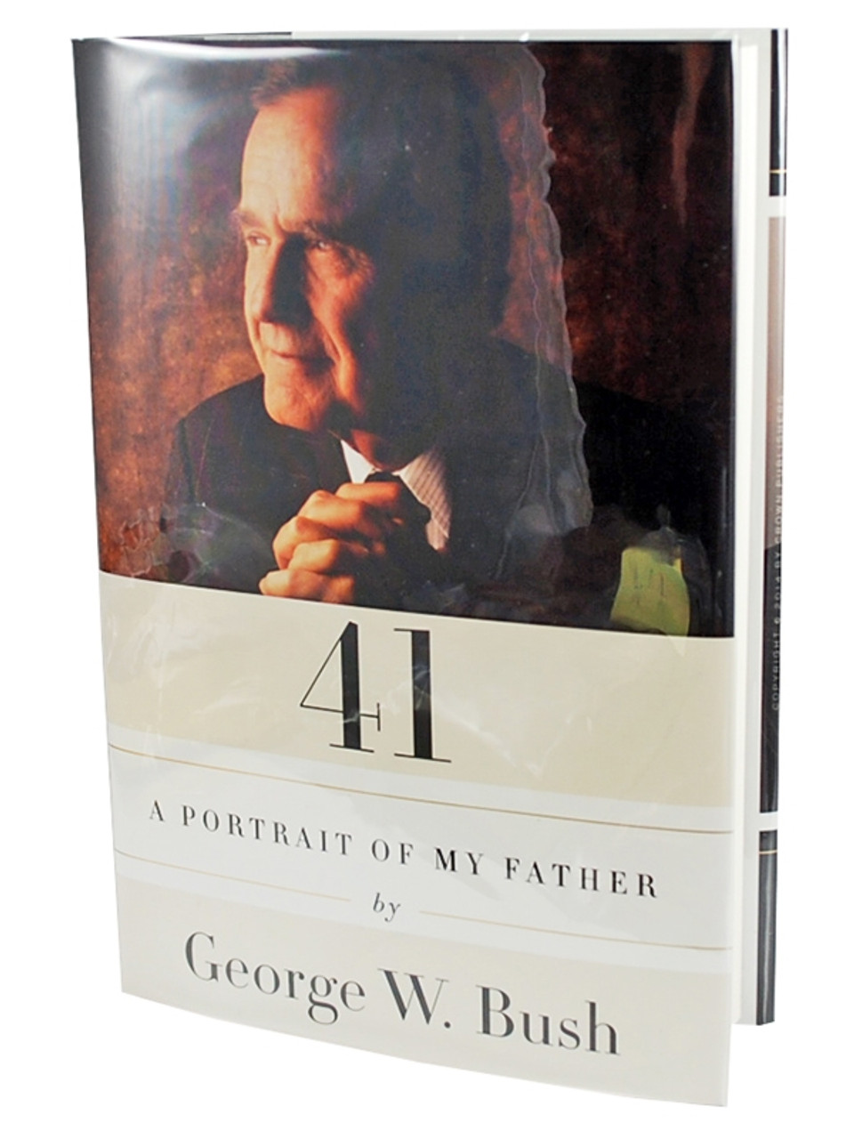 """George W. Bush """"Bush 41"""" Signed First Edition, First Printing [Very Fine/Very Fine]"""