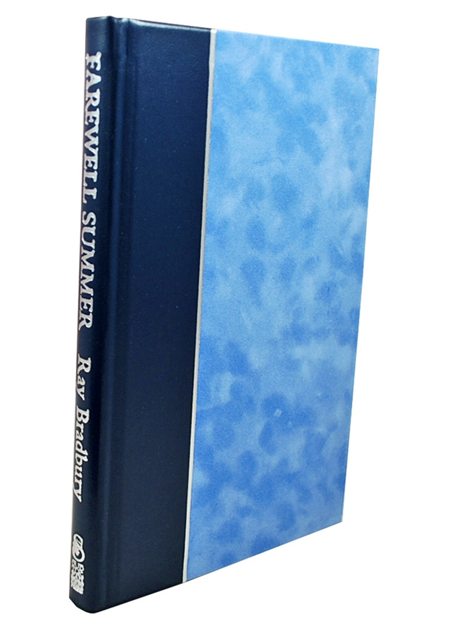 """Ray Bradbury """"Farewell Summer"""" Deluxe Signed Lettered Edition, """"J"""" of 52 in tray-case [Very Fine]"""