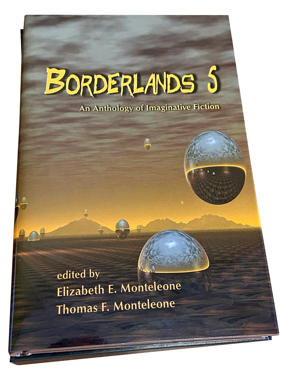 """""""Borderlands 5: An Anthology of Imaginative Fiction"""" Signed Limited First Edition, Slipcased No. 248 of 500 [Very Fine]"""