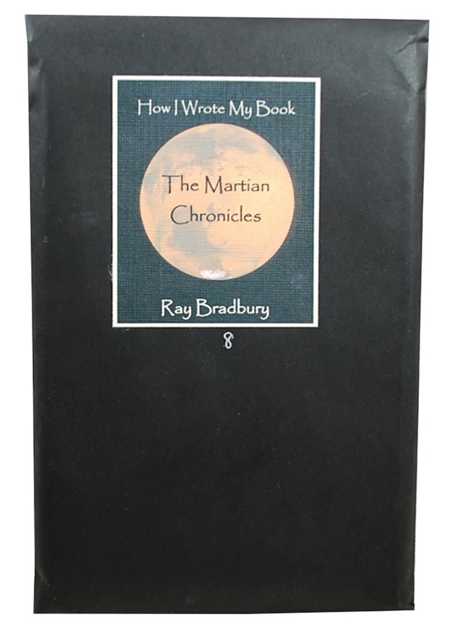 "Easton Press - Ray Bradbury ""How I Wrote My Book The Martian Chronicles"" Signed Limited Edition No. 8 of only 50"