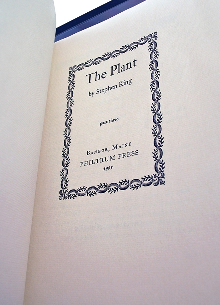 "Stephen King ""The Plant"" Signed Limited Edition (Fine 3 Vol. set)  A Rare Gem for the Collector"