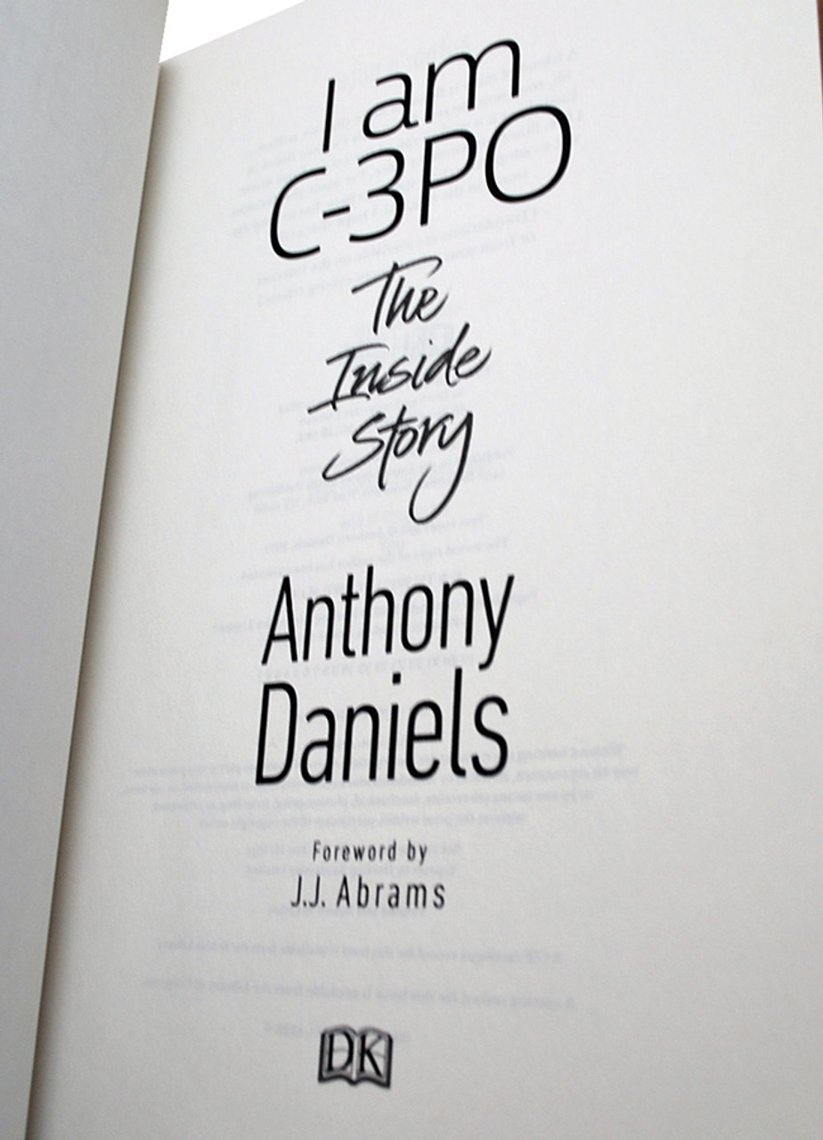 "Anthony Daniels ""I Am C-3PO: The Inside Story"" Signed Limited Edition  [Sealed]"