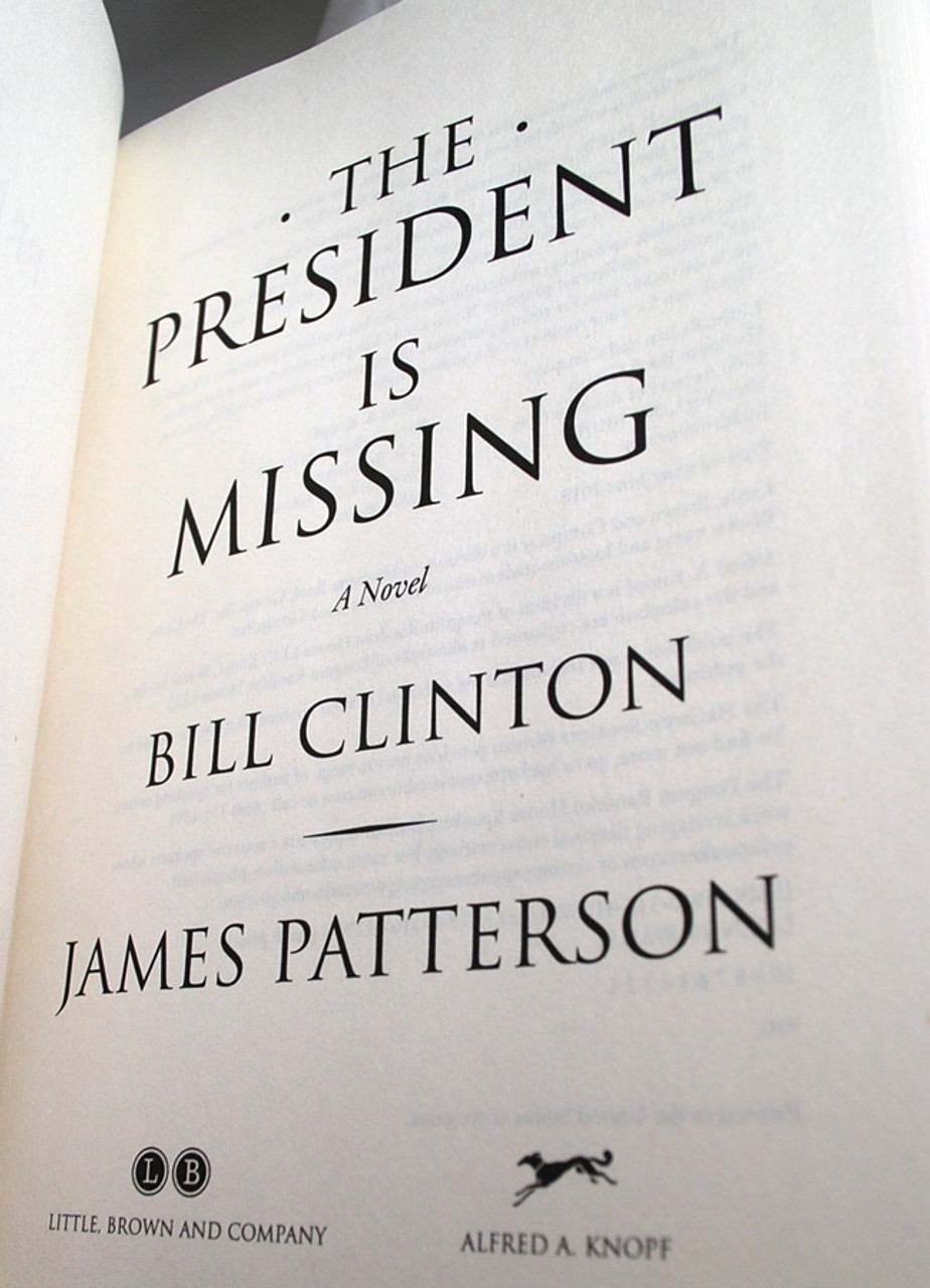 "Bill Clinton, James Patterson ""The President Is Missing"" Signed First Edition w/Archival Sleeve Protection [Very Fine]"
