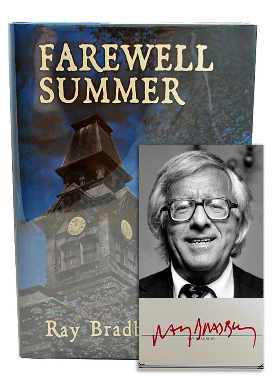 "Ray Bradbury ""Farewell Summer"" Signed Limited Edition, 192 of 250 Slipcased [Very Fine]"
