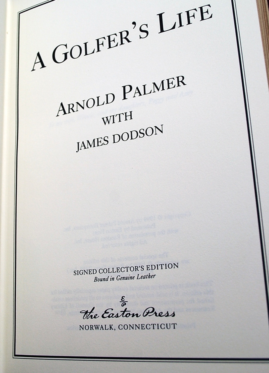 """Easton Press """"A Golfer's Life"""" Arnold Palmer, Signed Limited Edition COA, Leather Bound Collector's Edition [Very Fine]"""