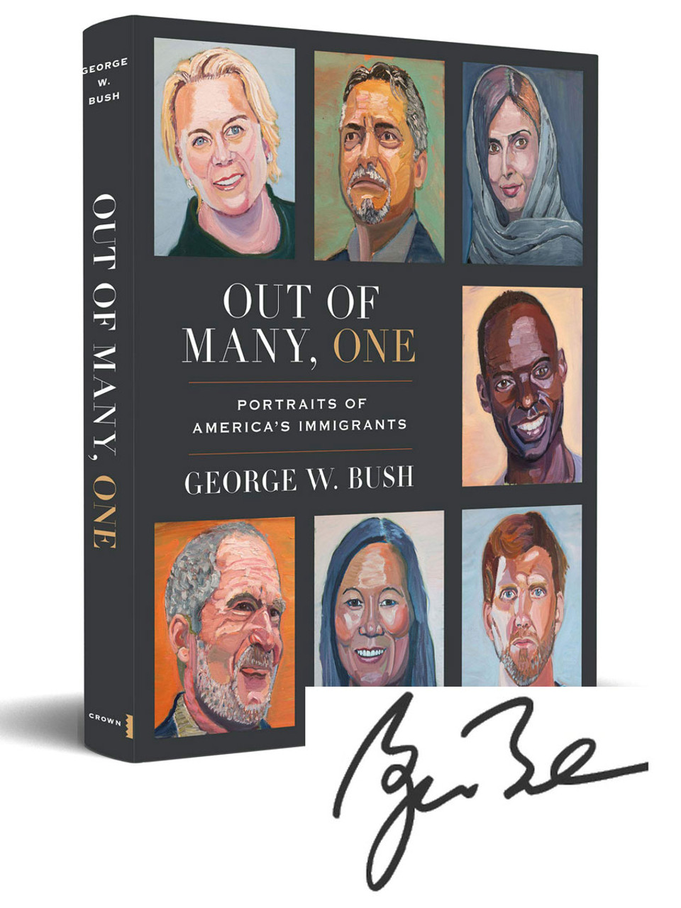 """George W. Bush """"Out Of Many, One"""" Signed First Edition, First Printing, Limited Slipcased Collector's Edition of 100 w/COA [Sealed]"""