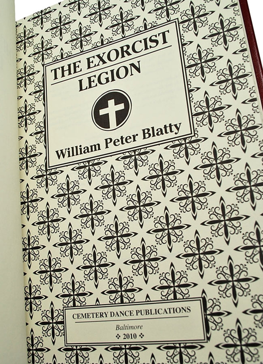 """William Peter Blatty """"The Exorcist - Legion"""" Deluxe Signed Lettered Edition """"J"""" of only 52, Traycased [As New]"""