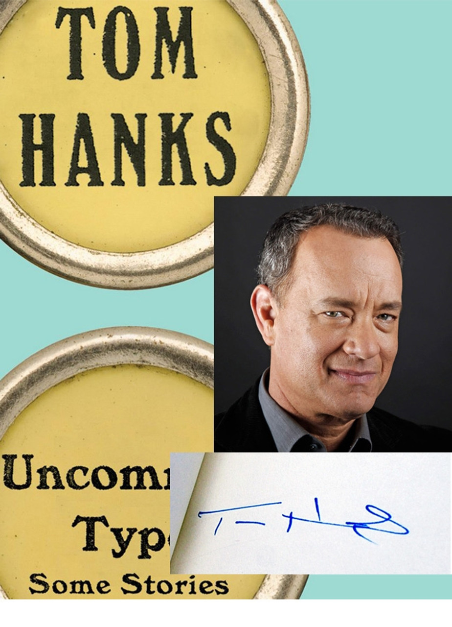 """Tom Hanks """"Uncommon Type"""" Signed First Edition, First Printing"""