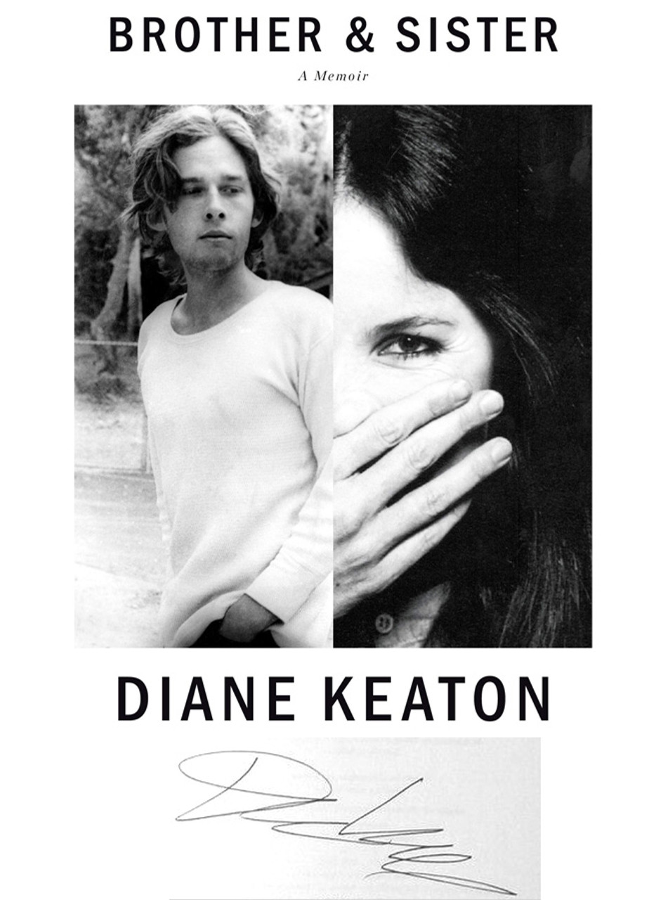 """Diane Keaton """"Brother & Sister"""" Signed First Edition, Slipcased w/COA  [Sealed]"""