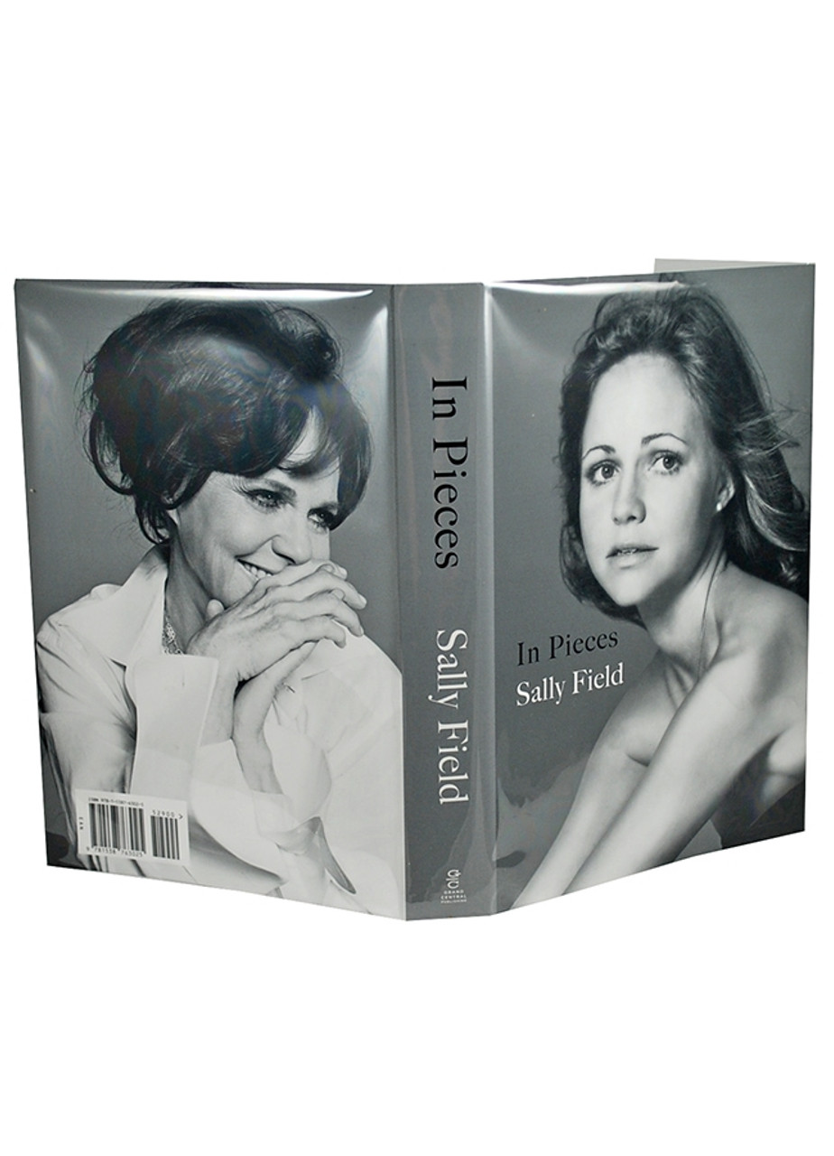 """Sally Field """"In Pieces"""" Signed First Edition, First Printing [Very Fine w/ Archival Sleeve Protection]"""