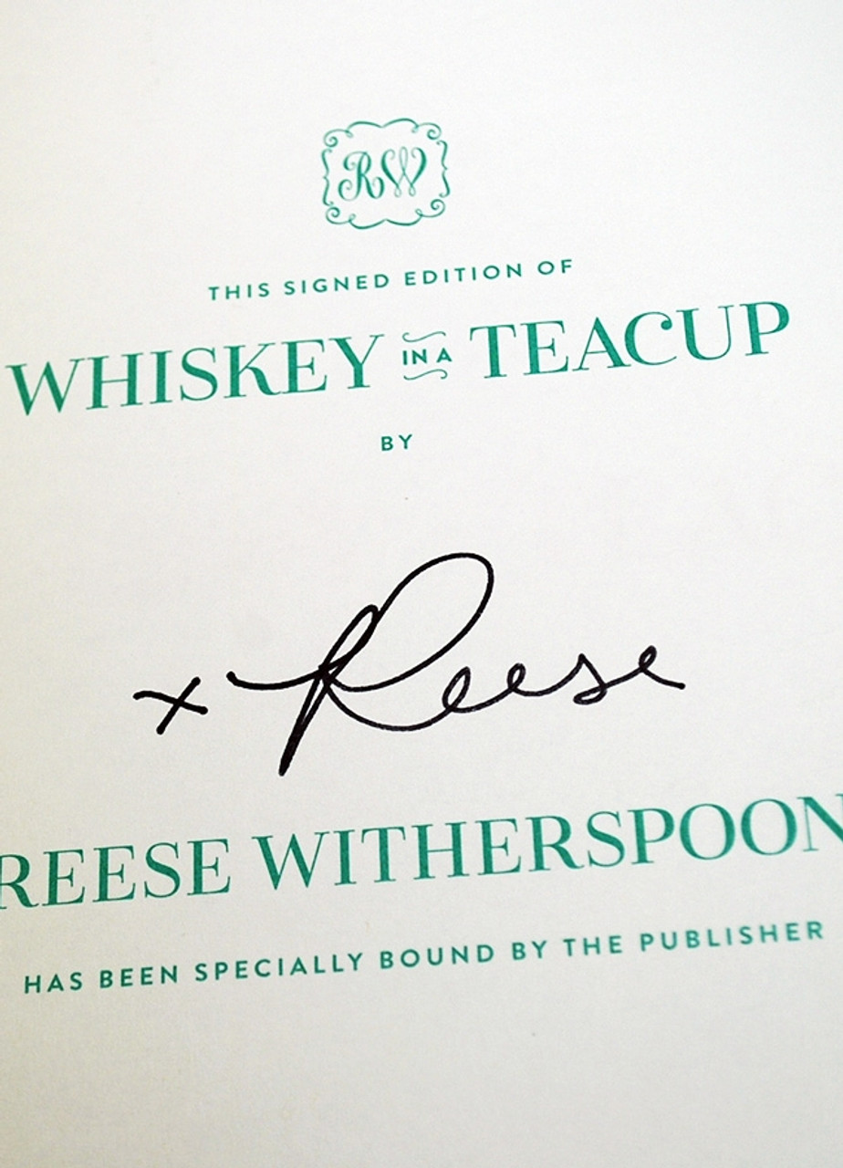 """Reese Witherspoon """"Whiskey in a Teacup"""" Signed First Edition, First Printing [Very Fine]"""