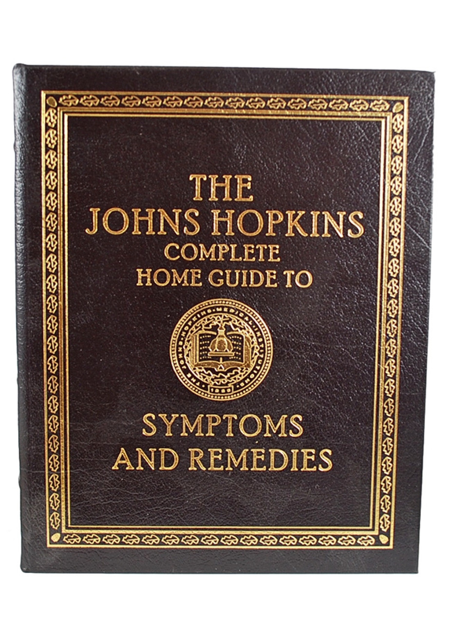 "Easton Press ""The John Hopkins Complete Home Guide to Symptoms and Remedies"" Deluxe Limited Edition, Leather Bound Collector's Edition [Very Fine]"