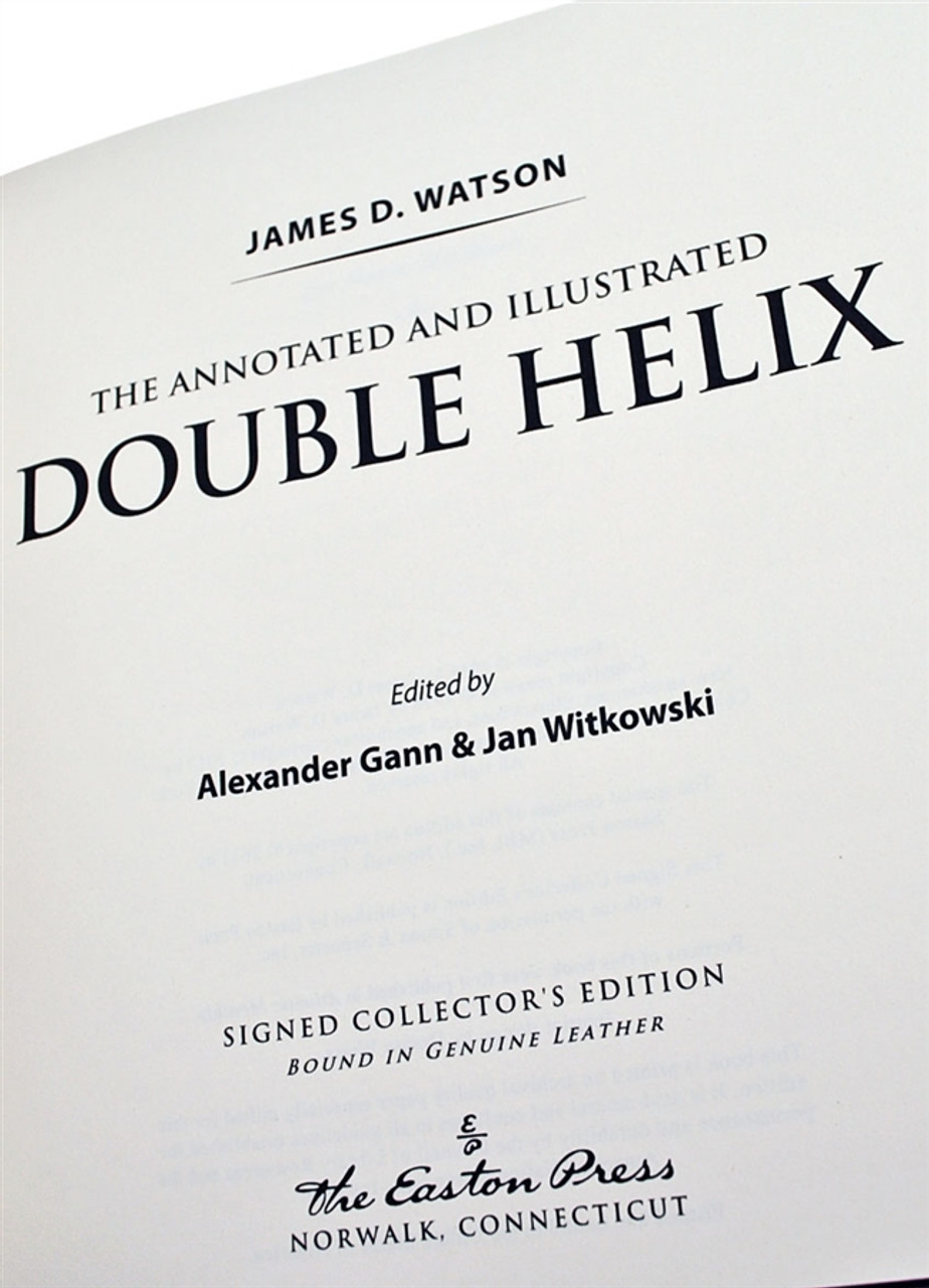 """Easton Press, James D. Watson """"The Annotated And Illustrated Double Helix"""" Signed Limited Edition No.163/1,962 Slipcased w/COA"""