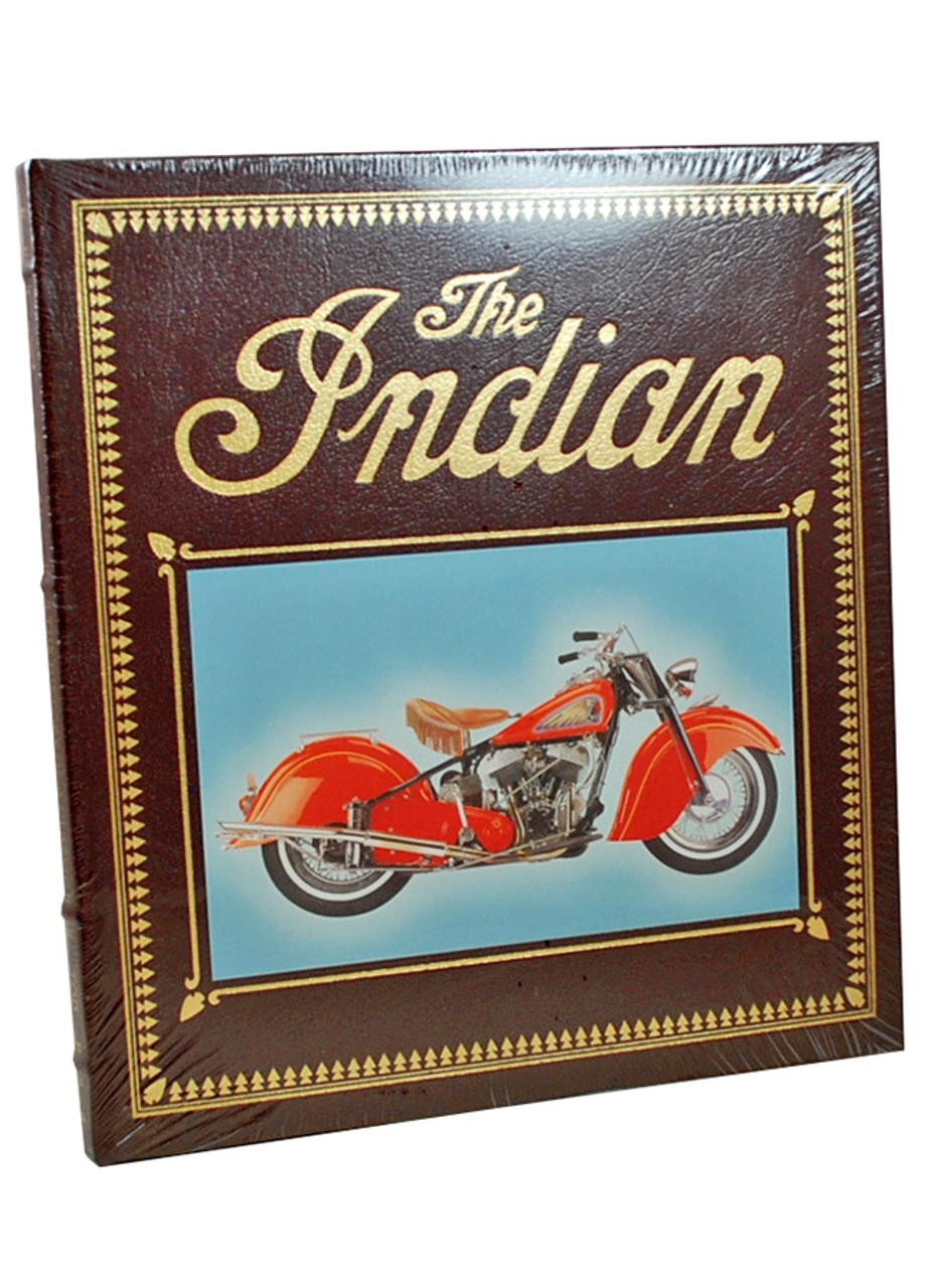 """Easton Press, Tod Rafferty """"The Indian: The History of a Classic American Motorcycle"""" Deluxe Leather Bound Limited Edition  [Sealed]"""