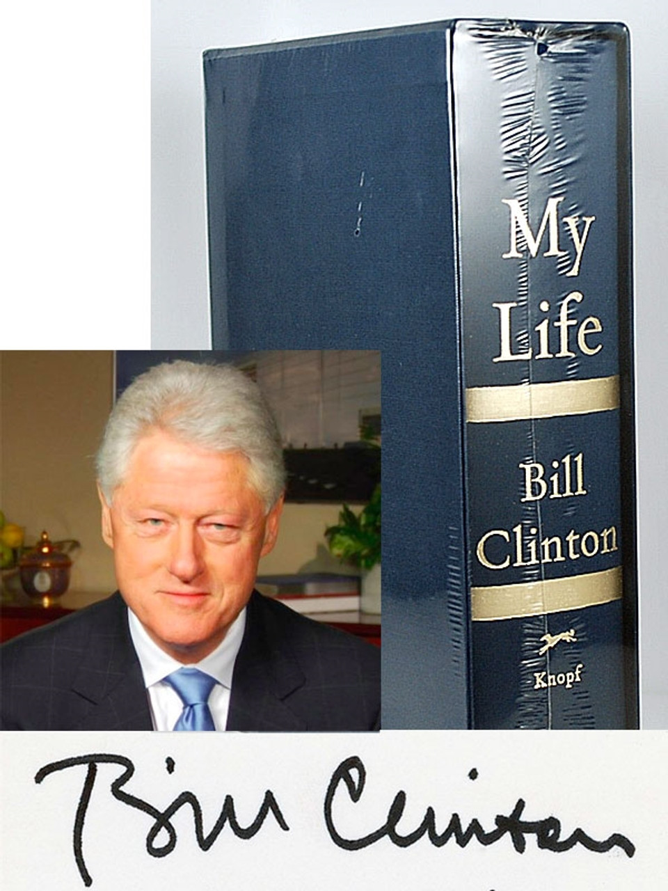 """Bill Clinton """"My Life"""" Knopf 2004, Signed Limited Edition of only 1500 copies, Sealed"""