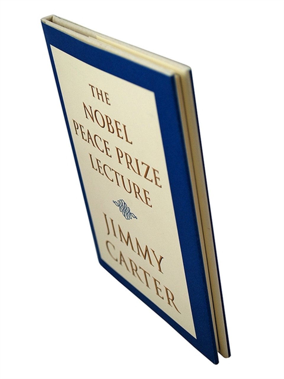 """Simon & Schuster """"The Nobel Peace Prize Lecture"""" Jimmy Carter, Signed First Edition HC/dj [Very Fine]"""