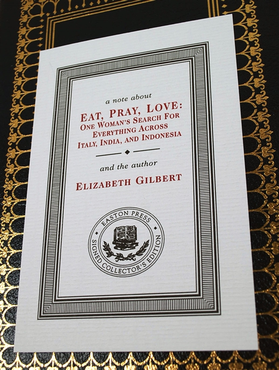 "Easton Press ""Eat, Pray, Love"" Elizabeth Gilbert, Signed Limited Edition (Sealed)"