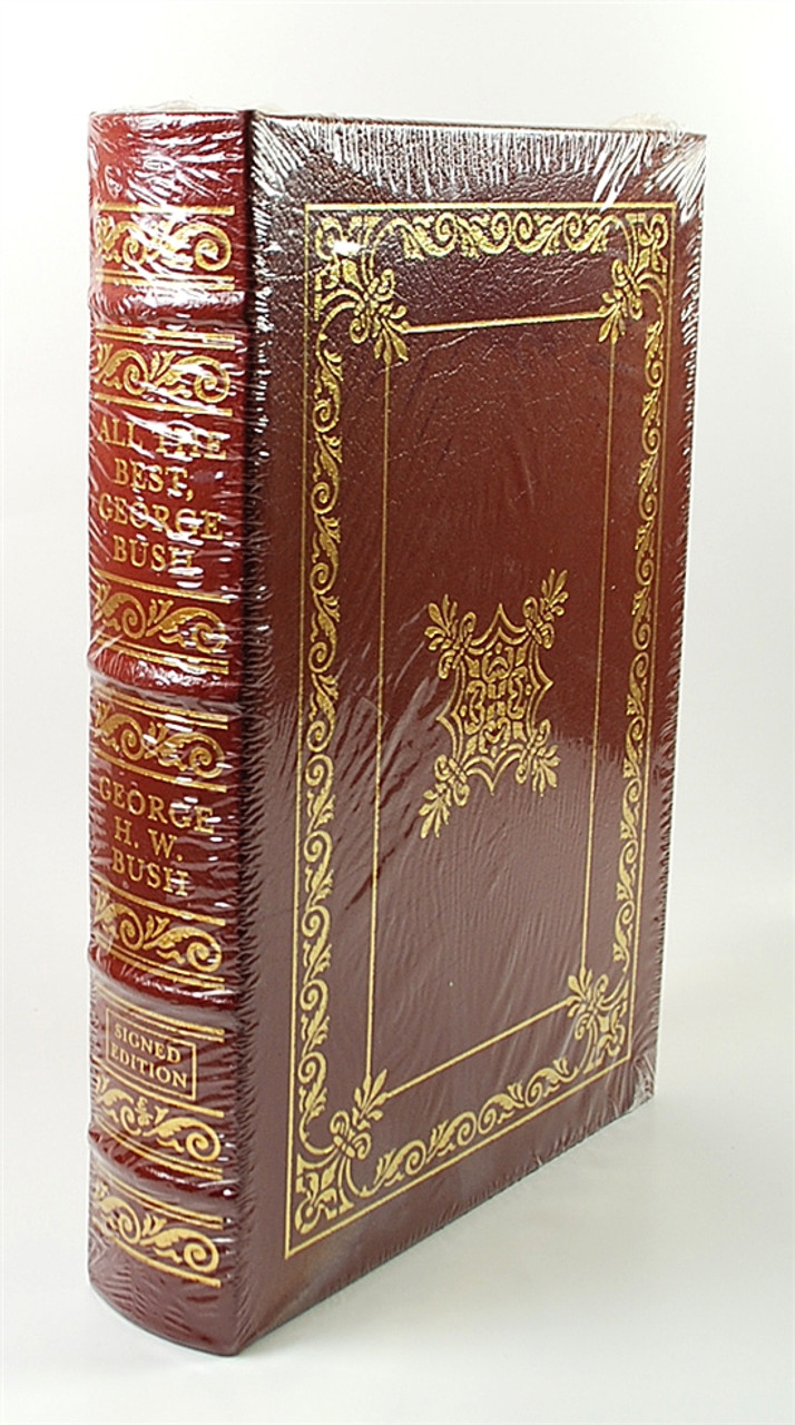"Easton Press - George HW Bush ""All The Best, George Bush"" Signed Limited Edition"