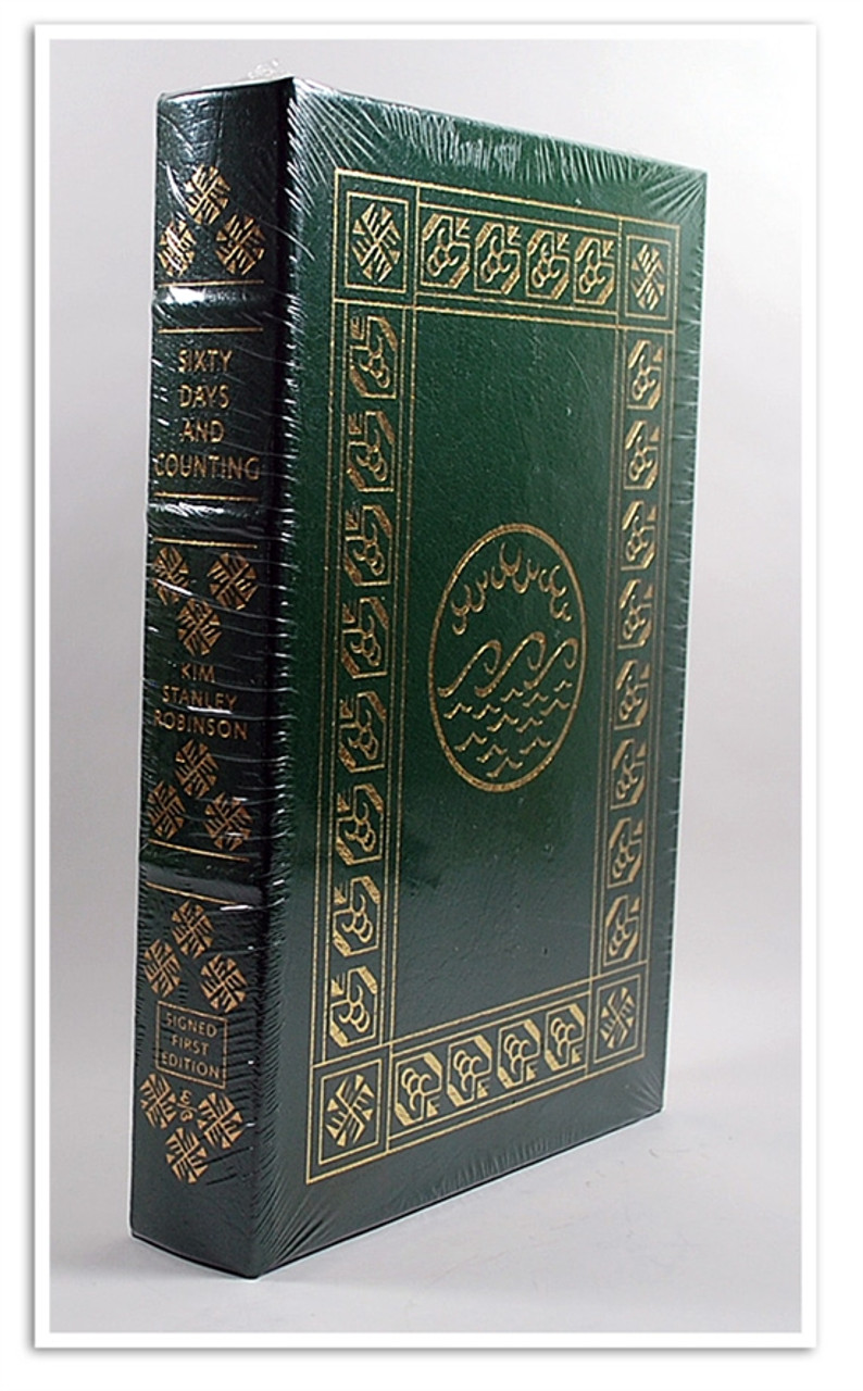 """Easton Press, Kim Stanley Robinson """"Sixty Days and Counting"""" Signed First Edition w/COA (Very Fine)"""