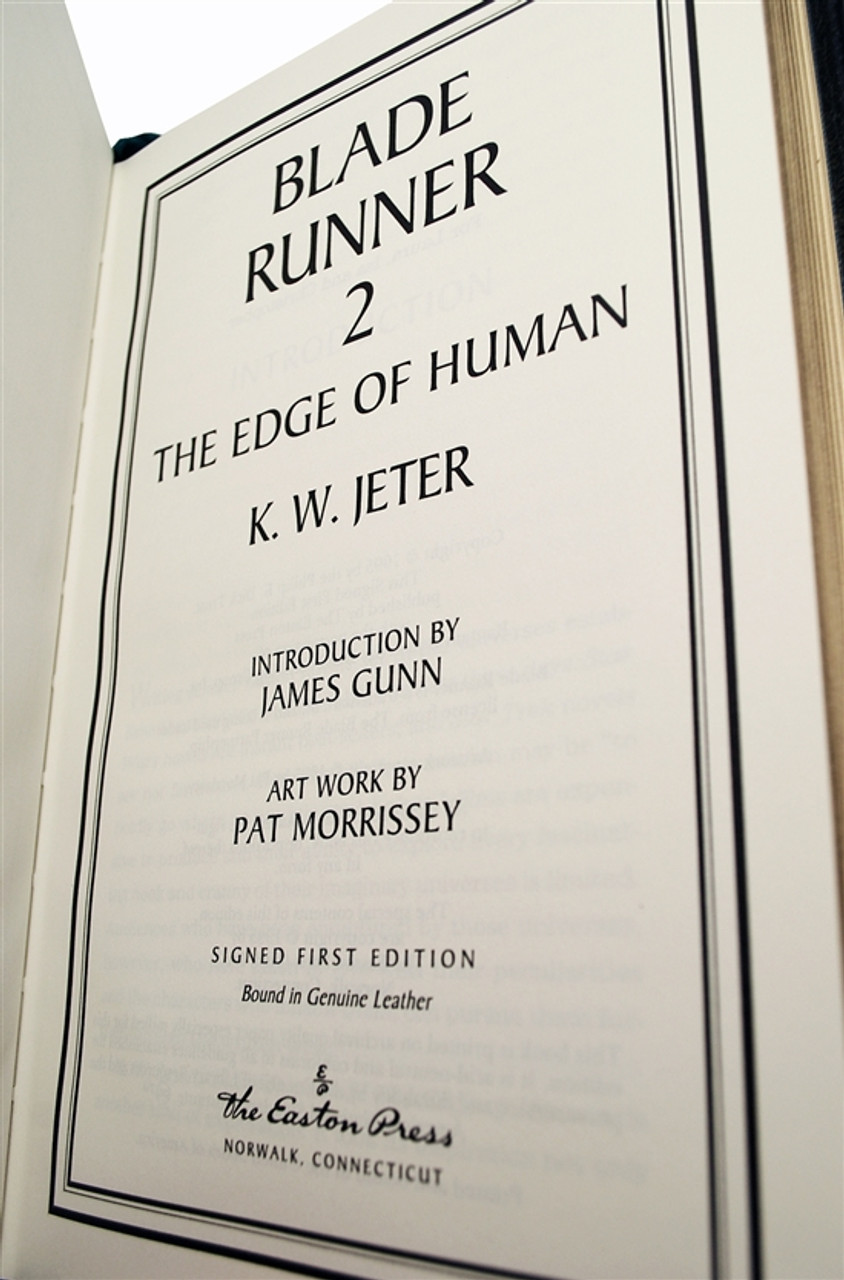 "Easton Press, K.W. Jeter ""Blade Runner 2: The Edge of Human"" Signed First Edition w/COA (Very Fine)"