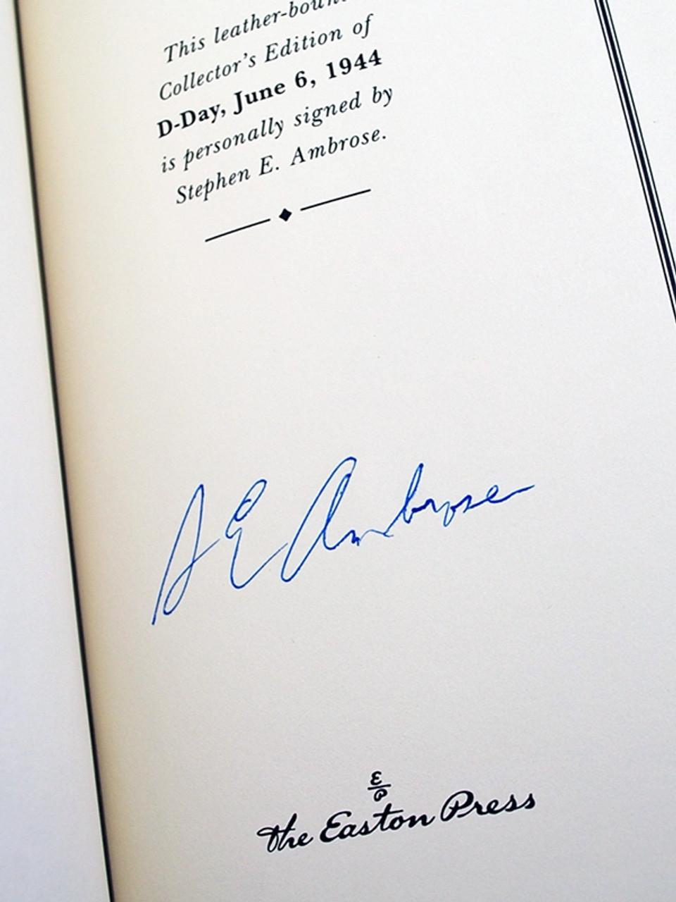 "Easton Press, Stephen E. Ambrose ""D-Day"" Signed Limited Edition w/COA  [Very Fine]"