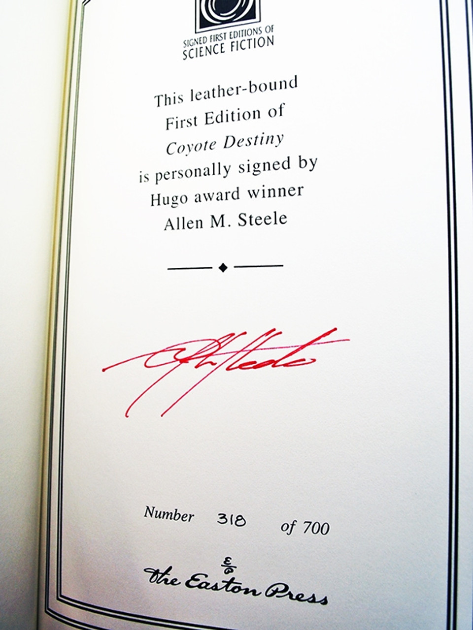 Easton Press, Allen Steele, The Coyote Trilogy Books, Signed First Edition 4 Volume Set w/COA [Very Fine]