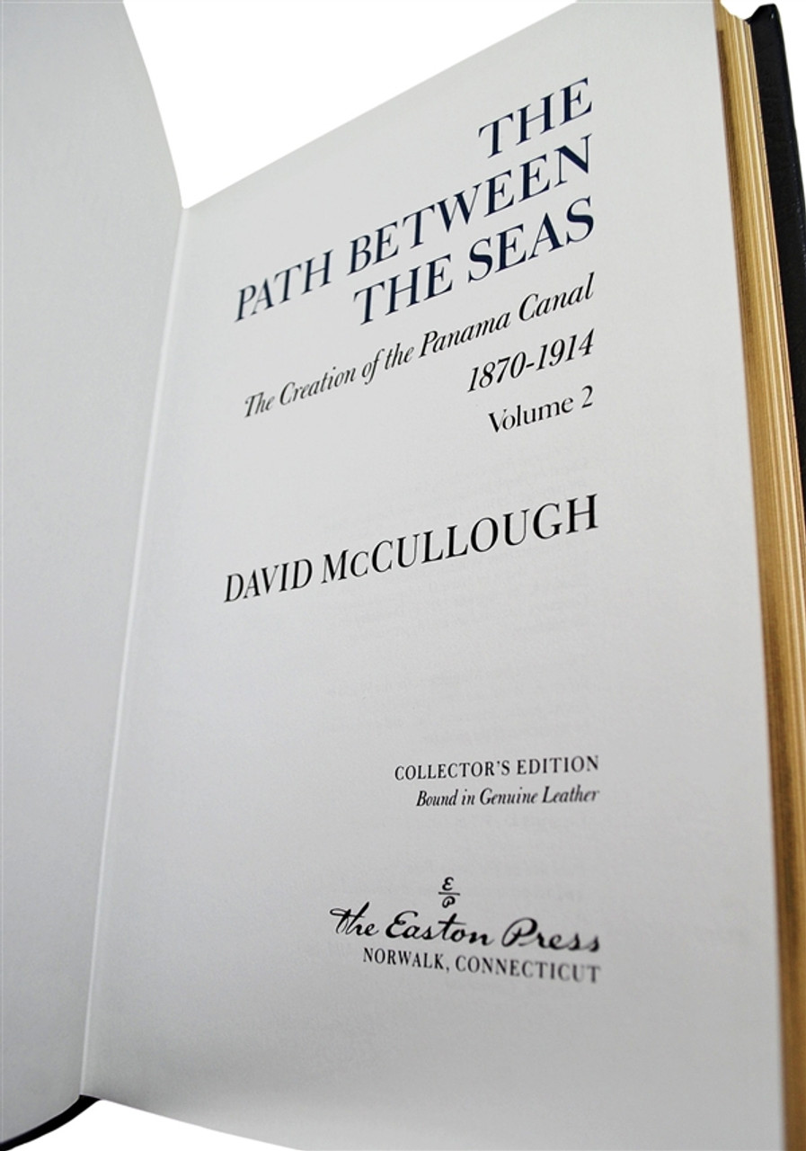 "David McCullough ""The Path Between The Seas"" Leather Bound Collector's Edition, Two Volume Complete Matched Set"