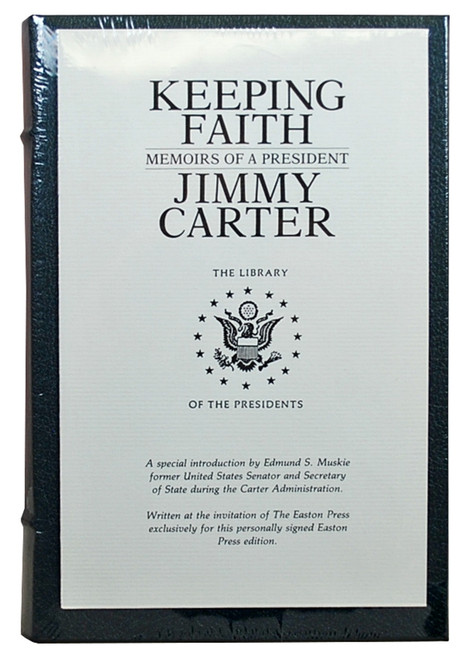 "Easton Press Jimmy Carter  ""Keeping Faith: Memoirs of a President"" Signed Limited Edition"