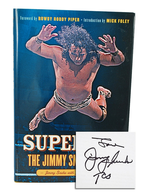 "Jimmy Snuka ""Superfly: The Jimmy Snuka Story"" Signed First Edition, First Printing [Fine/Fine]"