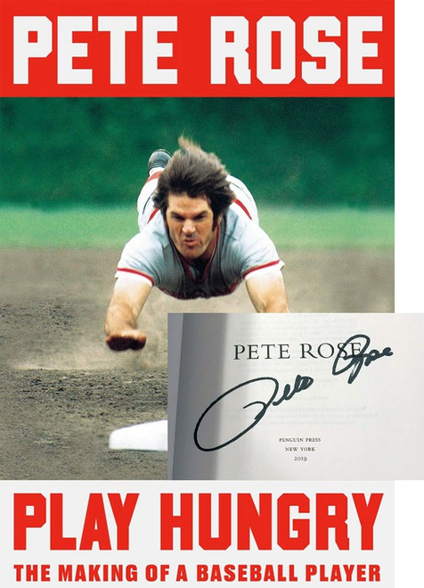 """Pete Rose """"Play Hungry: The Making Of A Baseball Player """" Signed First Edition [Fine/Fine w/Archival Sleeve Protection]"""