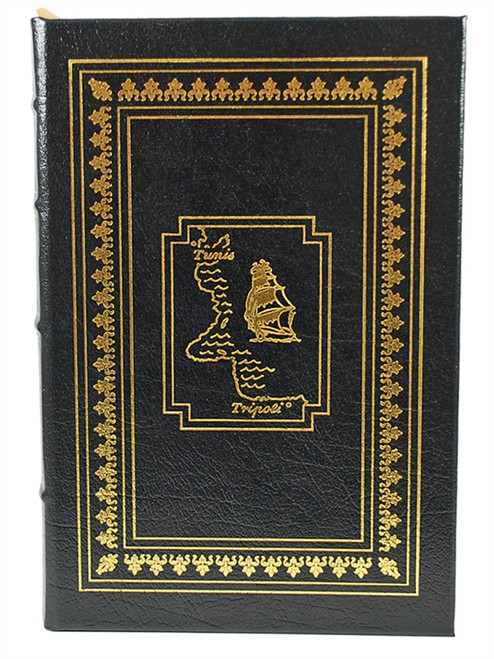 "Easton Press ""The Pirate Coast: Thomas Jefferson, The First Marines, and The Secret Mission of 1805"" Richard Zachs leather bound [Very Fine]"
