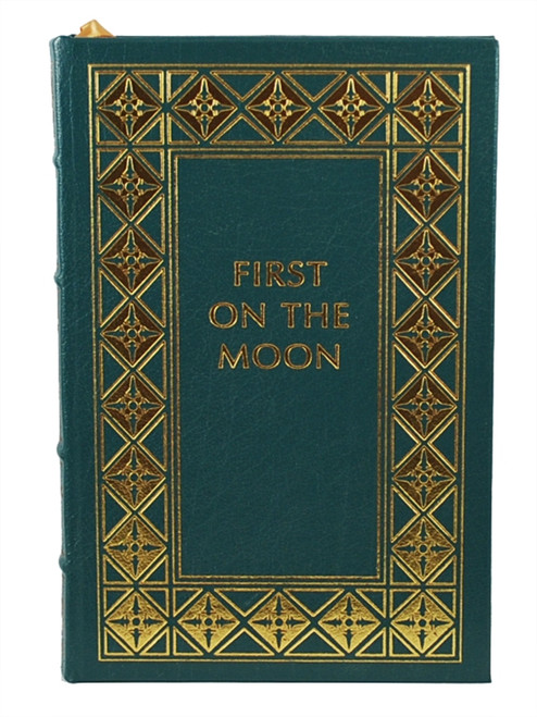 """Easton Press, Armstrong, Collins, Aldrin """"First On The Moon"""" Leather Bound Collector's Edition"""