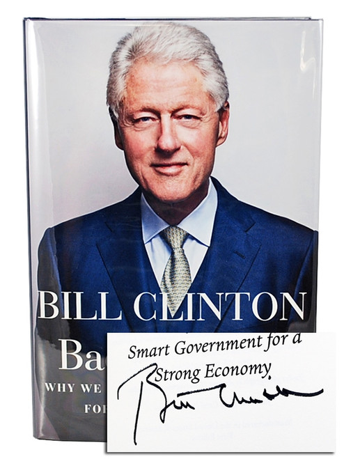 "Bill Clinton ""Back To Work"" Signed First Edition, dj/HC (Very Fine)"