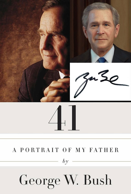 "George W. Bush ""Bush 41"" Signed First Edition, First Printing [Very Fine/Very Fine]"