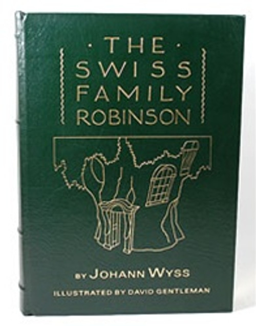 "Easton Press ""The Swiss Family Robinson"" Johann David Wyss"