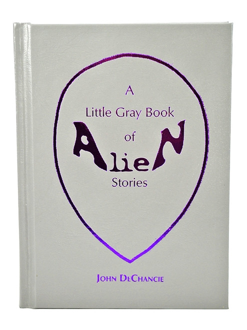 "Borderlands Press, John DeChancie ""A Little Gray Book Of Alien Stories"" Signed First Edition"