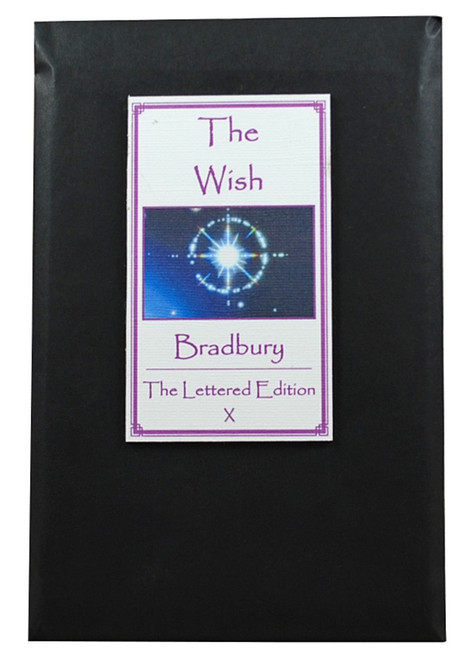 "Ray Bradbury ""The Wish"" Deluxe Signed Lettered Edition, ""X"" of 52 [Very Fine]"