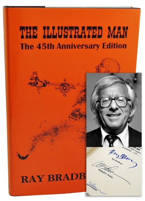 "Ray Bradbury ""The Illustrated Man - The 45th Anniversary Edition"" Signed Limited Edition, 150 of 600 in slipcase [Very Fine]"