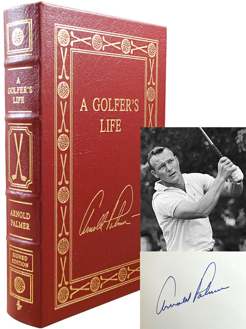"""Easton Press, Arnold Palmer """"A Golfer's Life"""" Signed Limited Edition, Leather Bound Collector's Edition w/COA"""