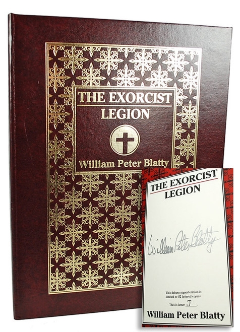 "William Peter Blatty ""The Exorcist - Legion"" Deluxe Signed Lettered Edition ""J"" of only 52, Traycased [As New]"