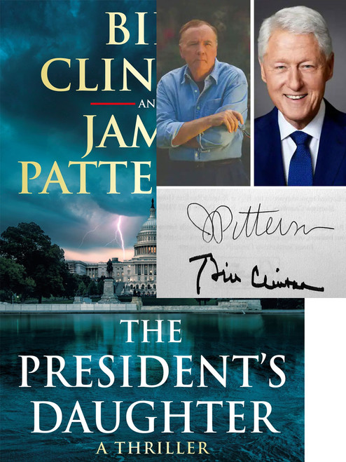 """Bill Clinton, James Patterson """"The President's Daughter"""" Double Signed First Edition, First Printing, Slip-cased Limited Edition of 20 w/COA  [Sealed]"""