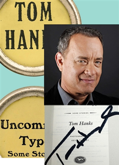 "Tom Hanks ""Uncommon Type"" Signed First Edition, First Printing"