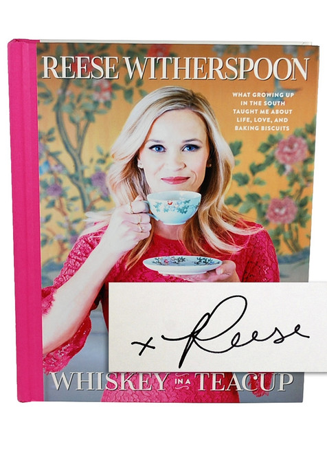 "Reese Witherspoon ""Whiskey in a Teacup"" Signed First Edition, First Printing [Very Fine]"