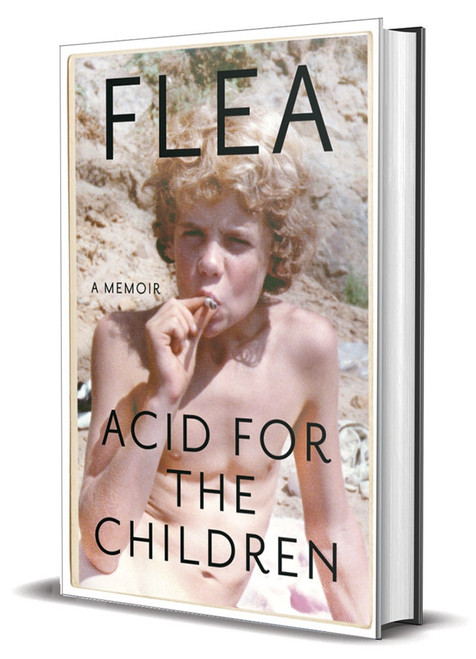 "Flea ""Acid For the Children"" Signed First Edition, First Printing  [Very Fine w/Archival Sleeve Protection]"