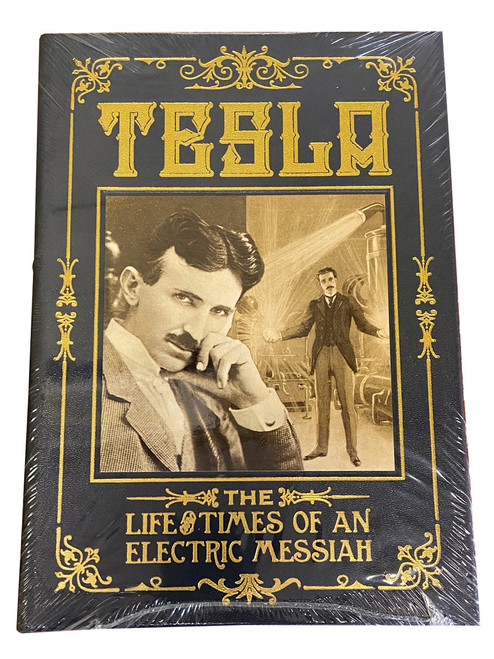 """Nigel Cawthorne """"Tesla: The Life and Times of an Electric Messiah """" Deluxe Limited Edition, Leather Bound Collector's Edition [Sealed]"""