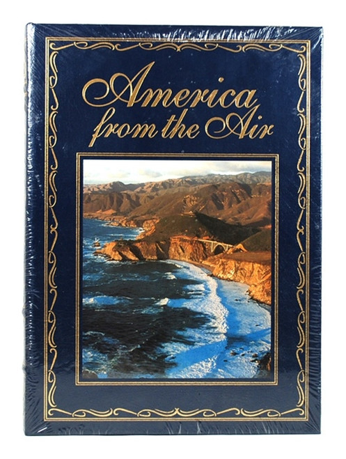 Easton Press America from the Air, by Robert J. Moore, Jr - Sealed