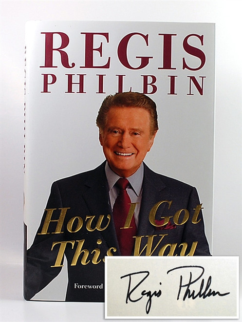 "Regis Philbin ""How I Got This Way"" d/HC Signed First Edition, First Printing (Very Fine)"
