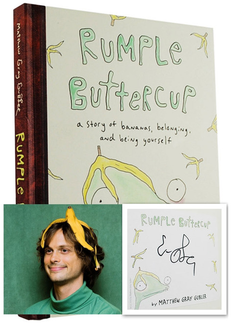 "Matthew Gubler ""Rumple Buttercup"" Signed First Edition"
